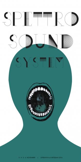 OPERATIVA ARTE CONTEMPORANEA :: Exhibition :: SPETTRO SOUND SYSTEM | Poster